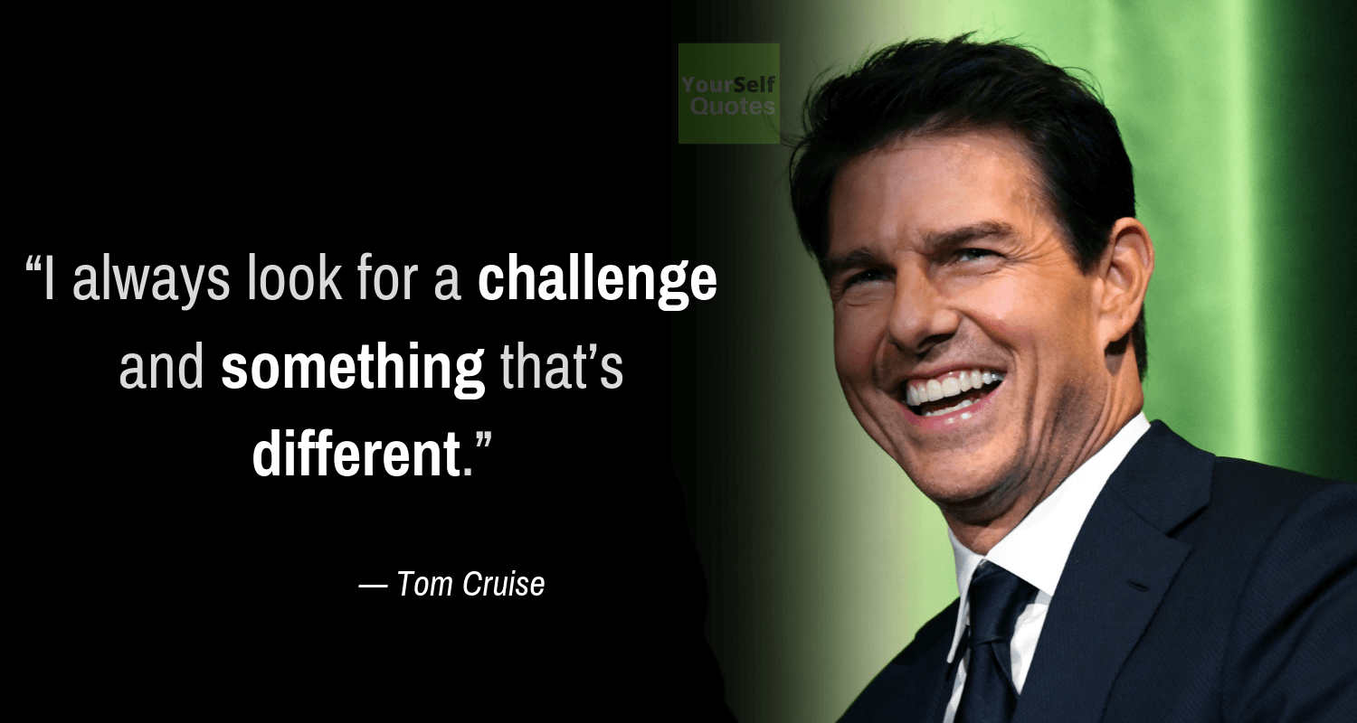 tomcruise quotes.png