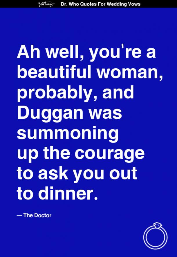 doctor who quote wedding vows ah well youre a beautiful woman probably.jpg