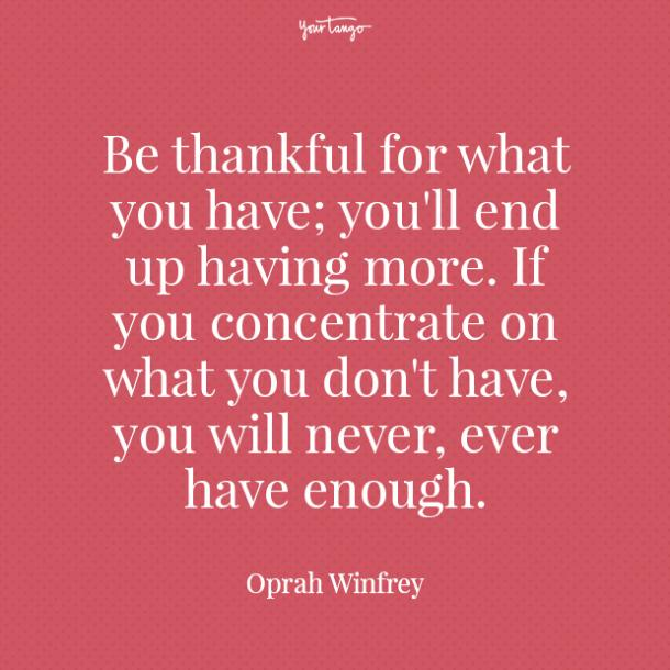 positive quotes be thankful for what you have oprah winfrey.jpg